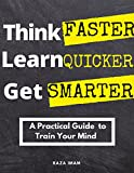 Bargain eBook - Think Faster  Learn Quicker  Get Smarter