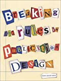 Breaking the Rules in Publication Design, Supon Design Group, 0942604830