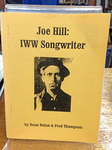 Joe Hill: IWW Songwriter