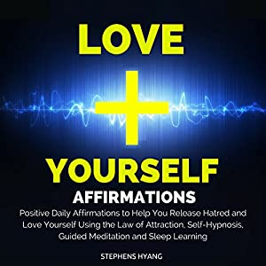 Love Yourself Affirmations Audiobook