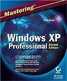 Mastering Windows XP Professional, Mark Minasi, 0782141145