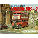The Heyday of London's Buses: v. 2