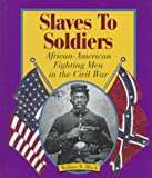 Slaves to Soldiers, Wallace B. Black, 0531202526