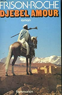 Djebel amour, Frison-Roche, Roger