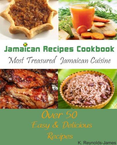 Search : Jamaican Recipes Cookbook: Over 50 Most Treasured Jamaican Cuisine Cooking Recipes (Caribbean Recipes)