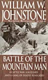 Battle of the Mountain Man, William W. Johnstone, 0786014946