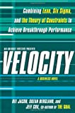 img - for Velocity: Combining Lean, Six Sigma and the Theory of Constraints to Achieve Breakthrough Performance - A Business Novel by Dee Jacob (2009-12-29) book / textbook / text book
