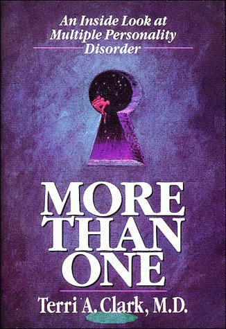 More Than One:  An Inside Look at Multiple Personality Disorder