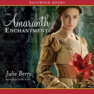 The Amaranth Enchantment Audiobook