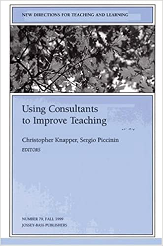 Book Consultants Improve Teaching 79 Ew Directions for Teaching and Learning-Tl J-B Tl Single Issue Teaching and Learning