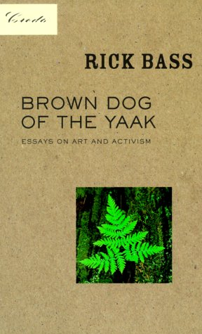 brown-dog-of-the-yaak-essays-on-art-and-activism-credo-series