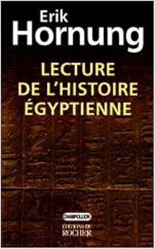 Lecture de l'histoire égyptienne pdf ebook