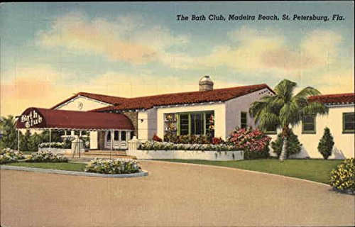 the Bath Club, Madeira Beach St. Petersburg, Florida Original Vintage Postcard - Madeira Bath