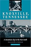 Knoxville, Tennessee, William Bruce Wheeler and Michael J. McDonald, 1572333359