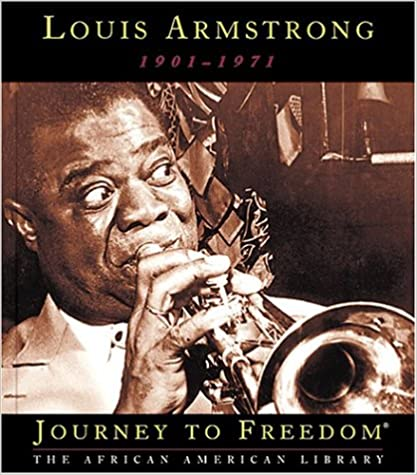 Louis Armstrong (Journey to Freedom: The African American