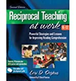 Reciprocal Teaching at Work: Powerful Strategies and Lessons for Improving Reading Comprehension, 2nd Edition