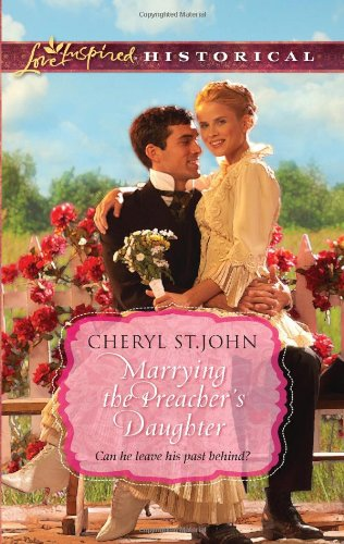 book cover of Marrying the Preacher\'s Daughter