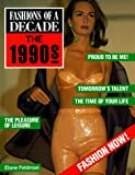 Fashions of a Decade, Elane Feldman, 0816024723