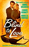 img - for Blind To Love book / textbook / text book