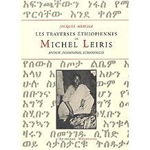 Les traverses éthiopiennes de michel leiris