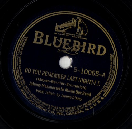 Do You Remember Last Night? / Midnight On The Trail (Box Trail Bluebird)