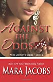Against the Odds, Mara Jacobs, 1940993997