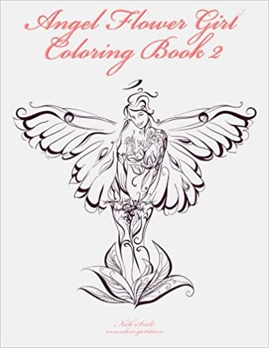 Angel Flower Girl Coloring Book 2 (Volume 2): Nick Snels ...