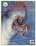 Dark Designs, David Hallett and Kevin Jacklin, 0933635753