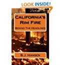 California's Rim Fire: Behind The Headlines