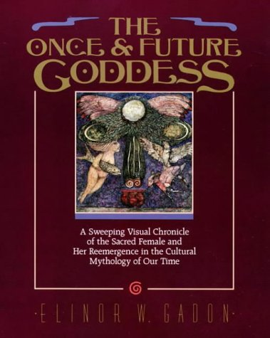 Once and Future Goddess