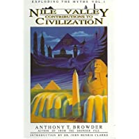 Nile Valley Contributions to Civilization: Exploding the Myths: 001