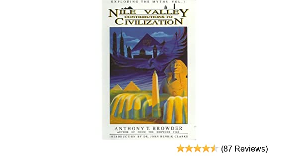 Amazon nile valley contributions to civilization exploding the amazon nile valley contributions to civilization exploding the myths 9780924944031 anthony t browder books fandeluxe Images