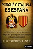 img - for Porqu  Catalu a es Espa a: 2  Edici n (Spanish Edition) book / textbook / text book
