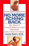 No More Aching Back, Leon Root, 0451170911