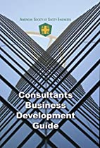 CONSULTANTS BUSINESS DEVELOPMENT GUIDE