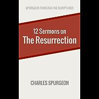 Twelve Sermons on the Resurrection