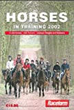 Horses in Training 2002: 16, 500 Horses, 650 Trainers, Jockeys Weights and Retainers