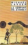 Le serpent de Sydney par Larsen