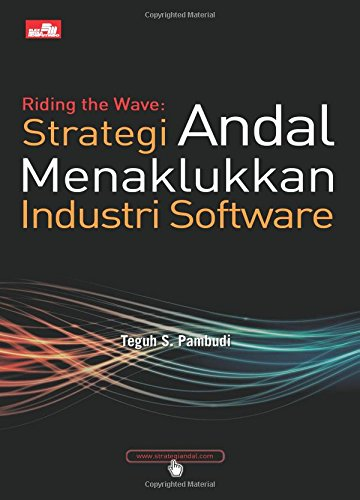 Read Online Riding the Wave: Strategi Andal Menaklukan Industri Software (Indonesian Edition) ebook