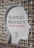 Human Memory: Third Edition