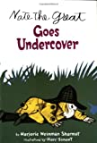 Nate the Great Goes Undercover (Nate the Great)