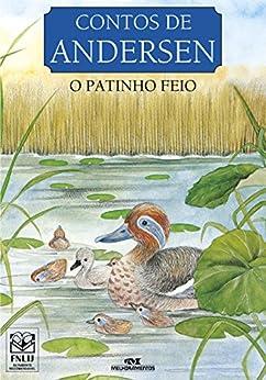 O Patinho Feio (Contos de Andersen) (Portuguese Edition) by [Andersen,