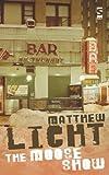 The Moose Show, Matthew Licht, 1844713024