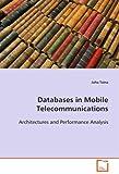 Databases in Mobile Telecommunications, Juha Taina, 3639092848