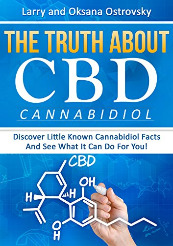 the truth about cbd discover little known cannabidiol facts and see