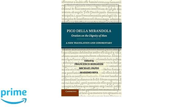 Pico della Mirandola: Oration on the Dignity of Man: A New ...