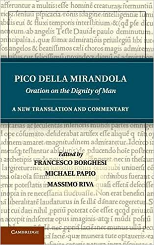 Pico della Mirandola: Oration on the Dignity of Man: A New ...