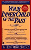 Your Inner Child of the Past, W. Hugh Missildine, 0671747037