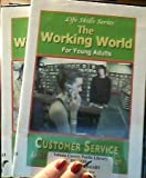 The Working World for Young Adults: Why Work? & Customer Service