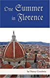 One Summer in Florence, Nancy Goodwin, 1587363968